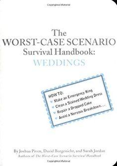 Worst-case Scenario Survival Handbook: Weddings (Worst-Case Scenario Survival Handbooks)