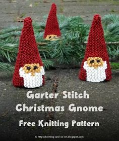 Garter Stitch Christmas Gnome - free knitting pattern by Knitting and so on