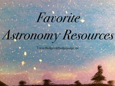 Our favorite homeschool astronomy resources - textbook, notebooking journal, audio book, apps, coloring and art books, planetarium and DVD.