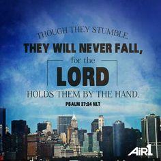 Psalm 37:24 NLT
