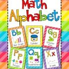 Perfect for the Math classroom! We all want to display those cute letters over our white board; however, in a math room, those letters just never f...