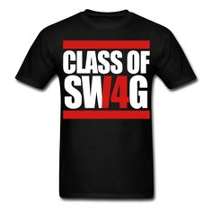 Class of Swag 2014 T Shirt 10951756