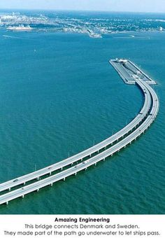"A half underwater ""bridge"" connects denmark & sweden"