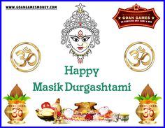 #Goan #Games Team wishes all the Devotees a very Happy #Masik #Durga #Ashtami Visit Us : http://goangamesmoney.com