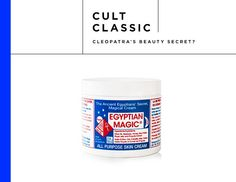 The All Purpose Skin Cream ($38) is allegedly modeled after the salve used by pharaohs in Ancient Egypt. A blend of six-ingredients—olive oil, beeswax, bee propolis, bee pollen, royal jelly, and honey—it's the only product the company makes. Is it identical to whatever Cleopatra was using to moisturize her supposedly beautiful skin? Who knows, but the cream does have a large celebrity following today.