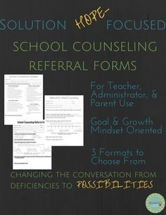 Solution Focused School Counseling Referral for Teachers, Admin & Parents