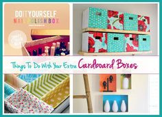 Things To Do With Your Extra Cardboard Boxes