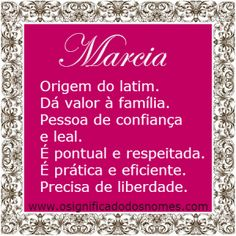 Significado do nome Marcia   Significado dos Nomes