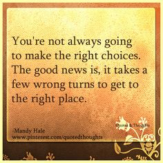we will always make mistakes along the way but as long as we are going on the right path, it is fine Quotes To Live By, Me Quotes, Motivational Quotes, Inspirational Quotes, Mandy Hale Quotes, Cool Words, Wise Words, Magic Words, Truth Hurts