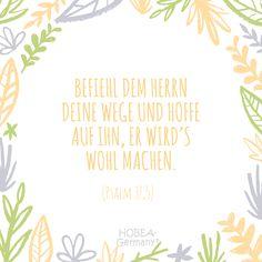 """""""Befehl dem Herrn deine Wege und hoffe auf ihn, er wird's wohl machen."""" Psalm 37,5 Schöner Taufsprüch für Karten  oder eine unvergessliche Taufe :) #taufe #taufspruch #sprüche #kinder  #quote #spruch #familie #bibel #karte #kirche #kurz #biblisch  #katholisch #evangelisch"""