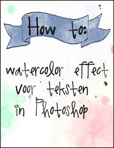 tutorial: watercolor effect voor teksten in Photoshop | www.grabyourbags.nl