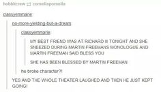 Blessed by Martin Freeman OMG