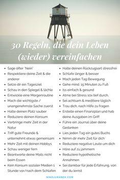 30 Regeln, die dein Leben (wieder) vereinfachen Oft lieben wir es, die Dinge kompliziert zu machen, wenn sie ganz einfach sein dürfen. Diese Liste von 30 Regeln kann dir helfen, dein Leben wieder zu vereinfachen und die Kontrolle darüber zurückzuerlangen! #stressfrei #kontrolle #simplelife #lebeneinfachmachen #nikojuranek #entspannung