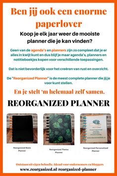 """Ben jij ook een enorme paperlover en koop je elk jaar weer de mooiste planner die je kan vinden? Geen van de agenda's en planners zijn zo compleet dat je er alles in kwijt kunt en dus blijf je maar agenda's, planners en notitieboekjes kopen voor verschillende toepassingen. Dat is niet bevorderlijk voor het creëren van rust en overzicht. De """"Reorganized Planner"""" is de meest complete planner die jij je voor kunt stellen. En je stelt 'm helemaal zelf samen. Handmade with love- One of a kind"""