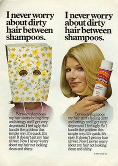1975 Beauty Ad, Clairol's Psssssst Instant Shampoo, Girl with Bag on Her Head Retro Advertising, Vintage Advertisements, Vintage Ads, Shampoo Brush, Dry Shampoo, Hj History, Feeling Ugly, Retro Updo, Really Long Hair