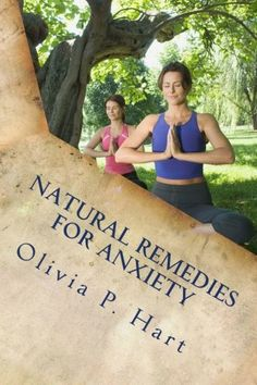 Natural Remedies for Anxiety: Natural Anxiety Relief with Alternative Treatments