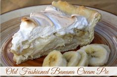 Old Fashioned Banana Cream Pie for Banana Lovers Day!!! #bananas #foodholiday #oldfashioned #pie