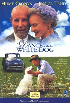 To Dance with the White Dog...I was trying to describe this movie to a friend recently but couldn't do it, because I started crying!  What a sweet movie!  Jessica Tandy and Hme Cronyn (husband and wife) together in their final movie...