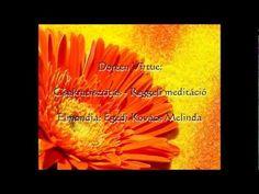 Doreen Virtue: Csakratisztítás - Reggeli meditáció