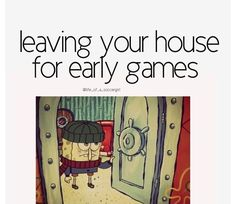 This can't be more accurate, I hate early games yet love them. It's a love-hate type of thing. had one today. Soccer Jokes, Volleyball Memes, Basketball Memes, Volleyball Quotes, Love And Basketball, Sports Memes, Soccer Stuff, Softball Workouts, Volleyball Tournaments