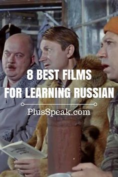 8 best old Russian / Soviet films for learning Russian language. Learn Russian grammar, alphabet, new words, pronunciation watching the movies