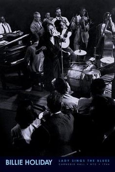 "Billie Holiday at Carnegie Hall singing ""Lady Sings the Blues"""