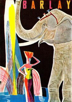 Gerta & Alfred Haller illustration, one of a series of posters for Barlay Circus (Germany). From Graphis Annual 56/57.
