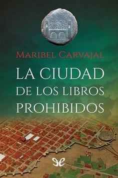 epublibre - La ciudad de los libros prohibidos 799 histórico.