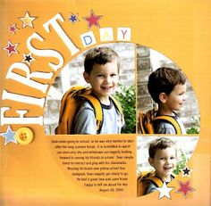 """Circle Design """"First Day"""" School Scrapping Page...Pam Callaghan: Ideas for Scrapbookers Blogspot."""
