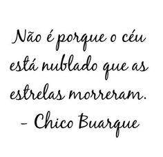 Xtoriasdacarmita: Palavras que li e guardei: Chico Buarque