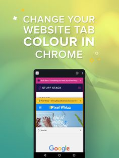A recent version of Google's web browser let's website or blog owners change their website tab colour in Chrome for Mobile. How though? via @pixelwhizz