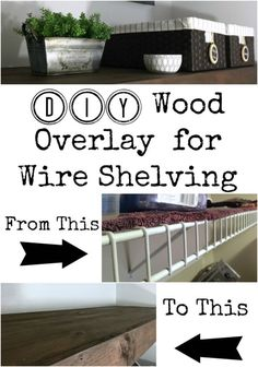 DIY Wood Overlay for Wire Shelving. This is exactly what I was looking for to cover my wire shelves. I can't believe you can create a wood overlay the just rests on to of the wire shelving, and it looks like a chunky farmhouse shelf! Laundry Room Shelves, Laundry Room Organization, Kitchen Shelves, Wood Shelves, Laundry Rooms, Kitchen Storage, Kitchen Pantry, Wire Pantry Shelves, Laundry Closet