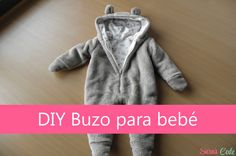 Post Invitado: DIY Buzo para bebé de Misabel ~ Sara's Code: Blog de Costura + DIY Diy Romper, Baby Sewing Projects, Sewing For Kids, Baby Knitting Patterns, Baby Patterns, Baby Boys, Costura Diy, Baby Couture, Sewing Tips