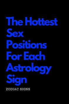 The Positions For Each Astrology Sign – The Thought Catalogs Zodiac Posts, Zodiac Memes, Zodiac Sign Facts, Astrology Signs, Astrology Zodiac, Zodiac Sign Tattoos, Astrology Chart, Pisces Zodiac, Aquarius Traits