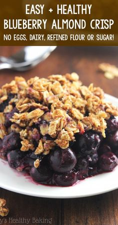 Heart Healthy Desserts, Healthy Sweets, Healthy Dessert Recipes, Healthy Baking, Vegan Desserts, Healthy Snacks, Health Desserts, Health Foods, Healthy Blueberry Crisp