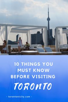 10 Things You Must Know Before Visiting Toronto #Toronto #tips #visit #vacation #thingstoknow #visiting