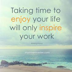 Cherish every moment.  www.myinnermaster.com Cherish Every Moment, In This Moment, Enjoy Your Life, Inner Strength, You Working, Live, Words, Inspiration, Biblical Inspiration