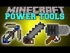 Minecraft: POWER TOOLS (DRILLS, CHAINSAW, JACKHAMMER, BETTER TOOLS) Mod Showcase - YouTube