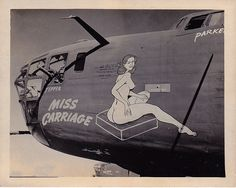 """B-24 Liberator - """"Miss Carriage"""". – http://thepinuppodcast.com  re-pinned this because we are trying to make the pinup community a little bit better."""