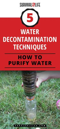 How To Purify Water | 5 Water Decontamination Techniques