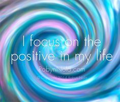 I focus on the positive in my life. #positive #affirmations #lawofattraction #mantra #inspire #empower #motivate