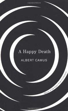 A Happy Death by Albert Camus, http://www.amazon.com/dp/0679764003/ref=cm_sw_r_pi_dp_Sy3Prb0M5YJG4
