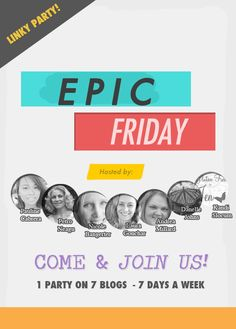 Epic Friday Linky Party