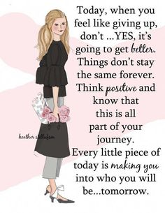 Fashion Quotes : Picture DescriptionEvery Little Piece of Today Fashion Illustration Art for Positive Quotes For Women, Positive Thoughts, Positive Art, Uplifting Quotes, Inspirational Quotes, Motivational Photos, Empowering Quotes, Woman Quotes, Life Quotes