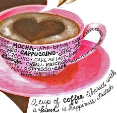 A Cup of Coffee Shared With a Friend...