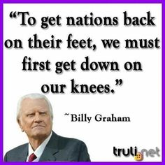 Billy Graham. Will you please join me in praying for revival in America?