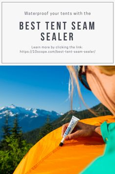 Seam sealer is a very useful element to waterproof our tents, jackets etc. If you are camping is the rain and have a leak on your tent, you can easily fix that with a seam sealer. Check out the best tent seam sealer and pick the right one for your tent. Best Tents For Camping, Cool Tents, Tent Camping, Camping Gear, Waterproof Tent, Are You The One, Outdoor Gear, Good Things, Learning