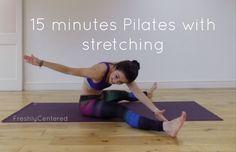 Pilates: 15 Min Flow with Stretch