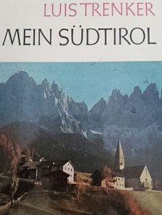 Boek over zuid-tirol van Luis Trenker uit 1965. Voor 1 euro in de 2e rondewinkel gekocht!!