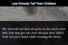 Hilarious and terrible lies parents told their children
